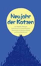 Neujahr der Katzen (German Edition)