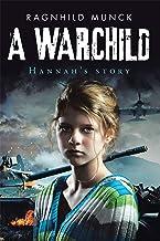 A Warchild: Hannah's Story