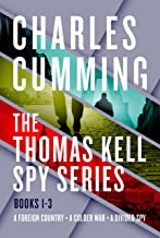 The Thomas Kell Spy Series, Books 1-3: A Foreign Country, A Colder War, and A Divided Spy