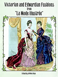 Victorian and Edwardian Fashions from