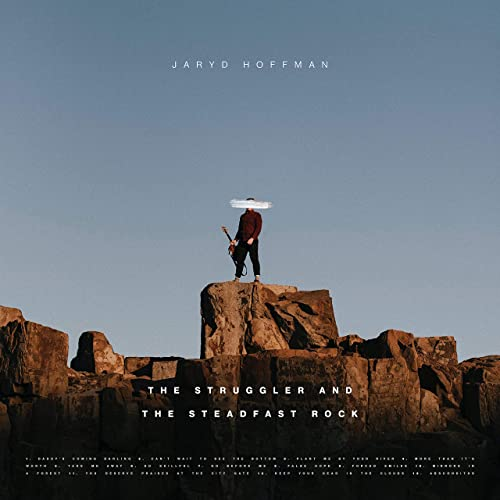 Jaryd Hoffman - The Struggler and the Steadfast Rock (2019)