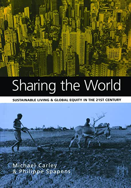 Sharing the World: Sustainable Living and Global Equity in the 21st Century (English Edition)