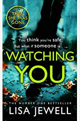 Watching You: From the number one bestselling author of The Family Upstairs (English Edition) Format Kindle