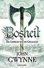 Bosheit - Die Getreuen und die Gefallenen 2: Roman (German Edition)