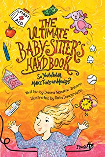 The Ultimate Babysitter's Handbook: So You Wanna Make Tons of Money (Plugged In)