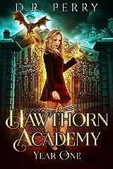 Hawthorn Academy: Year One Kindle Edition