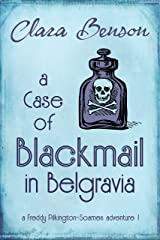 A Case of Blackmail in Belgravia (A Freddy Pilkington-Soames Adventure Book 1) (English Edition) Format Kindle
