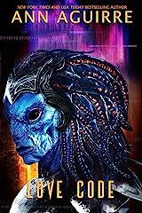 Love Code: An AI + Alien romance (Galactic Love Book 2) Kindle Edition