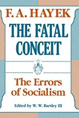 The Fatal Conceit: The Errors of Socialism (The Collected Works of F. A. Hayek Book 1) (English Edition) eBook Kindle