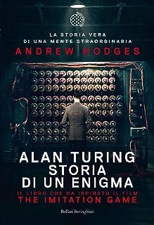 Alan Turing: The Imitation Game - Storia di un enigma (Italian Edition)