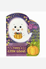 Funny Little Ghost - Halloween Ghost-Shaped Board Book Board book