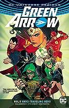 Green Arrow Vol. 5: Hard Travelin' Hero (Rebirth)