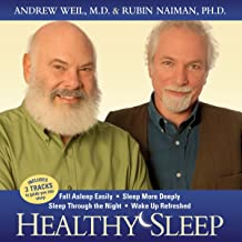Healthy Sleep: Wake Up Refreshed and Energized with Proven Practices for Optimum Sleep