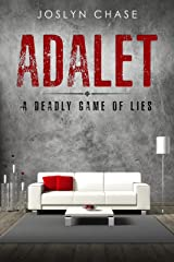 Adalet: A Deadly Game of Lies Kindle Edition