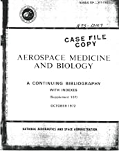 Aerospace medicine and biology: A continuing bibliography with indexes, supplement 107, October 1972