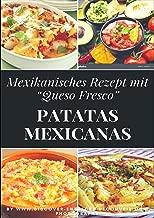 Patatas mexicanas 'Rezept': Discover Entdecke Découvrir (German Edition)