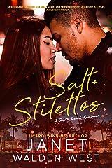 Salt + Stilettos (South Beach Romance Book 1) Kindle Edition