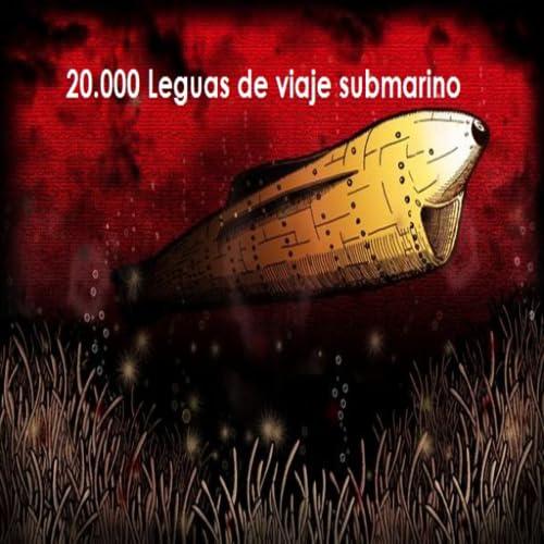 20 Mil Leguas Viaje Submarino - Audiolibro