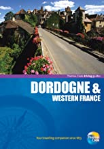 Driving Guides Dordogne, 4th (Drive Around - Thomas Cook)