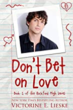 Don't Bet on Love (Rockford High Book 1)