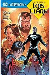 Superman: Lois and Clark (2015-2016) Kindle Edition