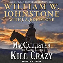 Kill Crazy: Duff MacCallister Western Series, Book 4