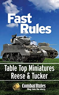 Fast Rules: For Table Top Battles using Miniature World War II Armor, Artillery & Infantry (Wargaming With Miniatures)