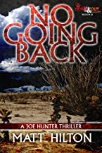 No Going Back (Joe Hunter Thriller Book 7)