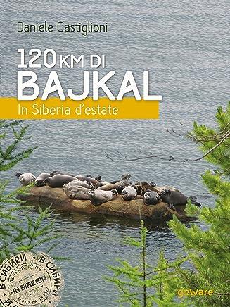 120 km di Bajkal. In Siberia d'estate