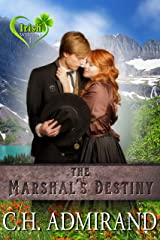 The Marshal's Destiny (Irish Western Series Book 1) Kindle Edition
