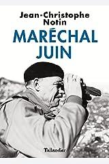 Maréchal Juin (Biographies) Format Kindle