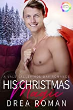 His Christmas Magic: A Holiday Romance (Vale Valley Season Four Book 9) (English Edition)