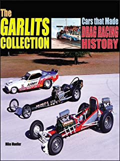 The Garlits Collection: Cars that made Drag Racing History