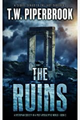 The Ruins Book 3: A Dystopian Society in a Post-Apocalyptic World (The Ruins Series) Kindle Edition