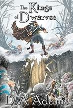 The Kings of Dwarves (The Brotherhood of Dwarves Book 5)