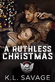 A RUTHLESS CHRISTMAS (RUTHLESS KINGS MC™ (A RUTHLESS UNDERWORLD NOVEL) Book 9)
