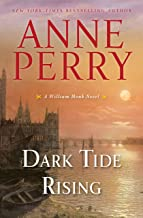 Dark Tide Rising: A William Monk Novel