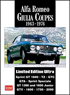 Alfa Romeo Giulia Coupes 1963-1976 (Limited Edition Ultra)