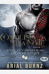 Conquista da Meia-Noite: Romance Paranormal (Portuguese Edition) Kindle Edition
