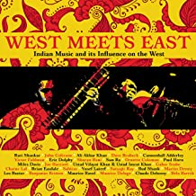 West Meets East: Indian Music & Its Influence On The West / Various