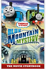 Thomas & Friends: Blue Mountain Mystery: The Movie Storybook (Thomas & Friends Movie Time 2) Kindle Edition