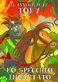 Le Avventure Di Toby - vol.1 (Italian Edition)