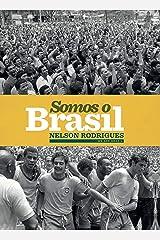 Somos o Brasil eBook Kindle