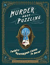 Murder Most Puzzling: Twenty Mysterious Cases to Solve PDF