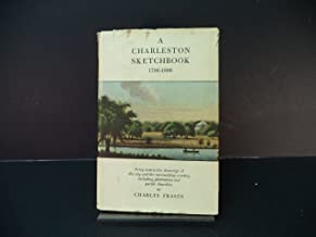 A Charleston Sketchbook, 1796-1806;: Forty watercolor drawings of the city and the surrounding country, including plantations and parish churches