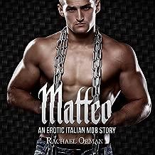 Matteo: Dark Erotic Mob Romance: Rossi Family, Book 1