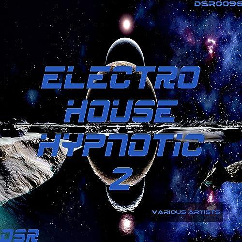 Electro House Hypnotic e34ea8232ad