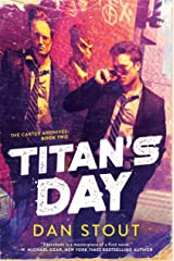 Titan's Day (The Carter Archives Book 2) Kindle Edition