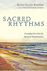 Sacred Rhythms by Ruth Haley Barton (10-Feb-2006) Hardcover Hardcover