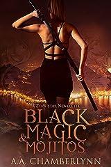 Black Magic and Mojitos: A Zyan Star Novelette Kindle Edition
